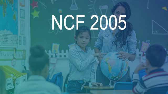 NCF 2005 Kya Hai